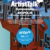 ARTIST TALK SYMPOSIUM @ ENTER 6